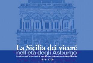 La Sicilia dei vicerè nell'età degli asburgo (1516-1700).
