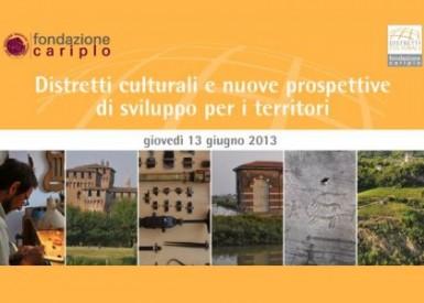 Distretti culturali e nuove prospettive di sviluppo per i territori